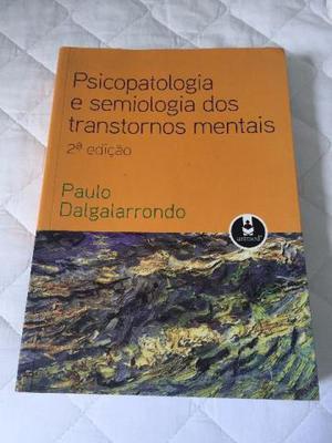 Psicopatologia e semiologia dos transtornos mentais - Paulo