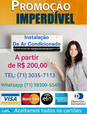 Promoção Instalação de ar condicionado ACEITAMOS TODOS