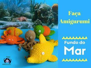 Método de Crochê Amigurumi (Tema Fundo do Mar)