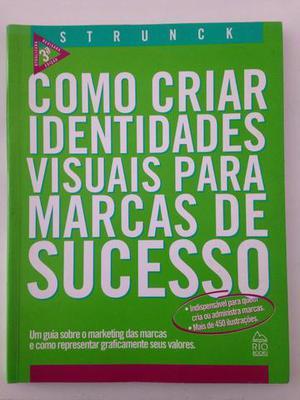 Livro Como criar identidades visuais para marcas de sucesso