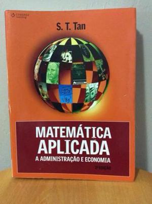 Livro: Matemática Aplicada - A Administração e Economia -
