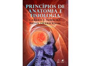 Princípios de Anatomia e Fisiologia - 12ª Ed.