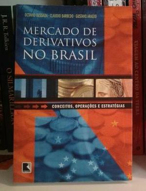 """Livro """"Mercado de derivativos no Brasil"""""""
