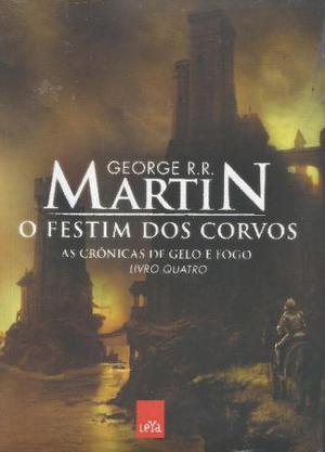 As crônicas de gelo e fogo - O festim dos corvos - Livro