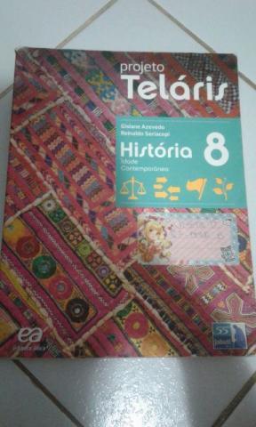 Projeto Telaris 8 ano História- Ed. Atica Autor(es):