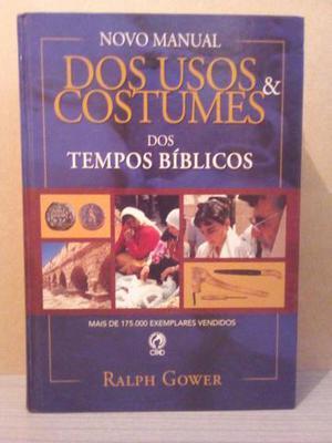 Novo Manual dos usos & costumes dos tempos bíblicos