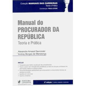 Manual do Procurador da República - Coleção Manuais das
