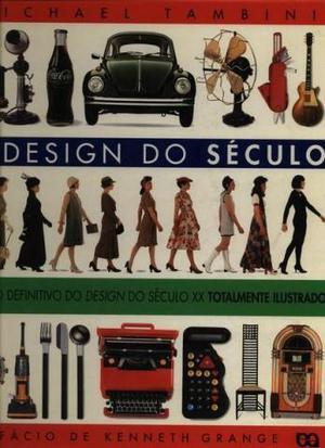 Livro O Design Do Século Capa Dura - usado