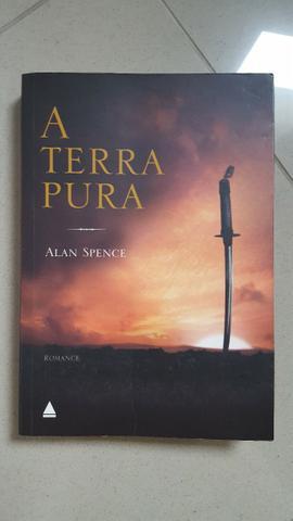 Livro - A Terra Pura - Alan Spence