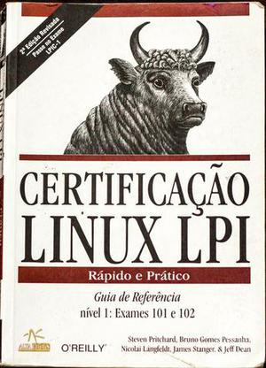 Livro Certificação Linux Lpi Rápido E Prático - 101 E