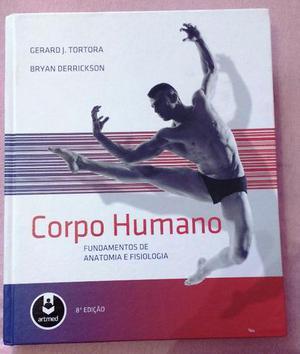 Corpo Humano - Fundamentos De Anatomia E Fisiologia - 8ª Ed