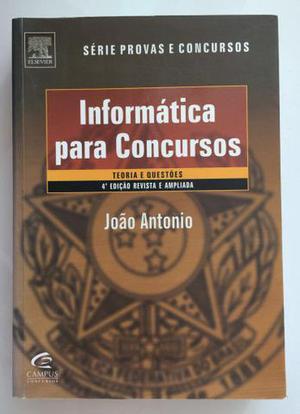 Livro Informática Para Concursos - João Antônio