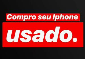 Iphone - Compro Iphones e Apple Watch Usados