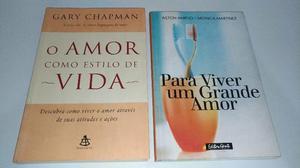 Combo Livros: Para viver um grande amor + O amor como estilo