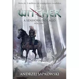 A Senhora Do Lago. The Witcher - Livro 7 - Vol. 1