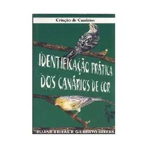 Livro Identificação Prática Dos Canários De Cor - E.