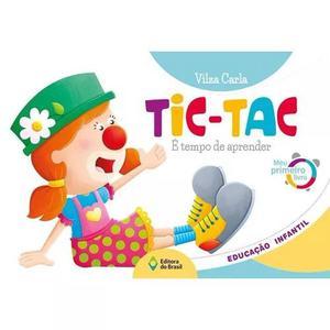 Tic Tac - Meu Primeiro Livro
