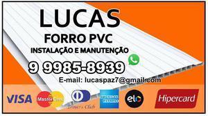 Lucas Forro pvc Istalação Manutenção
