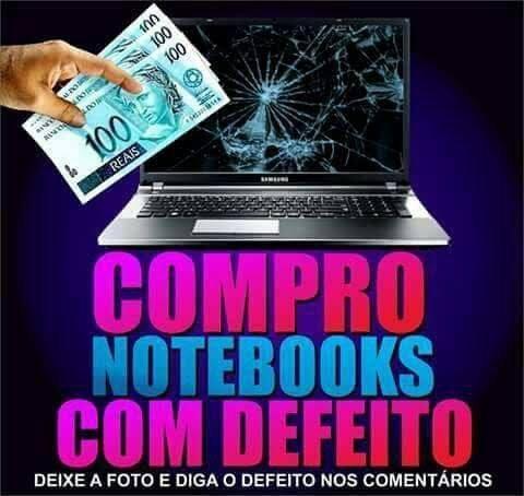 Notebook Com Defeito Compro