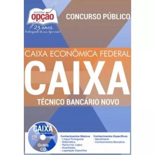 Apostila Preparatória Caixa 2018 - Técnico Bancário Novo