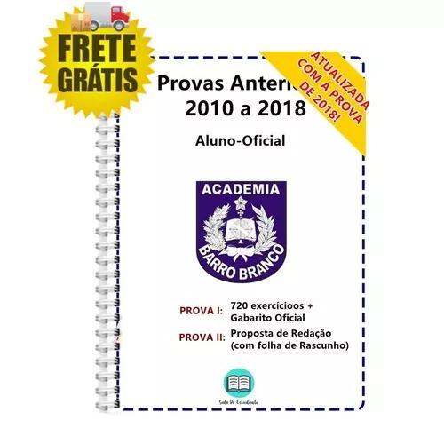 Barro Branco Aluno-oficial Provas 2010 A 2018 + Gabarito
