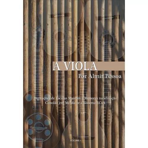 Método Livro De Viola Caipira A Viola Por Almir Pessoa