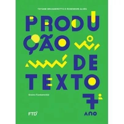 Produção De Textos - 7º Ano
