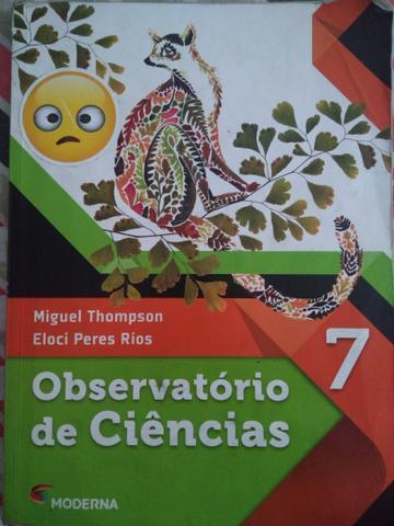 """Livro de Ciências """"Observatório de Ciências"""" 7°ano"""
