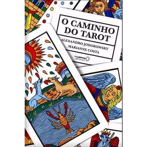 O Caminho Do Tarot - Jodorowsky Alejandro - Editora: Chave