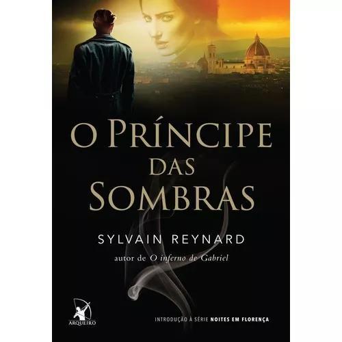 O Príncipe Das Sombras - Série Noites
