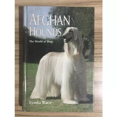 Livro Afghan Hounds The World Of Dogs