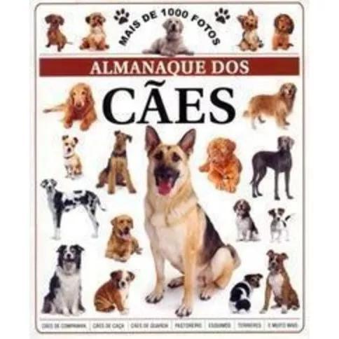 Livro Almanaque Dos Caes. Mais De 1000 Fotos Marcia Amorim