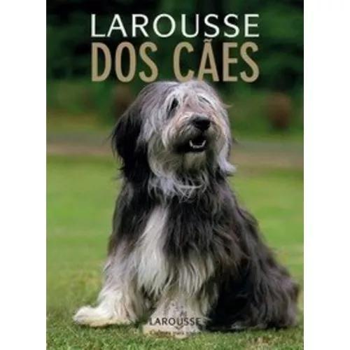 Livro Larousse Dos Cães Capa Dura Inclui Pôster
