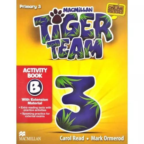 Tiger Team 3b - Activity Book With Progress Journal - Macmil