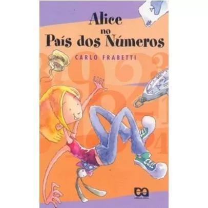 Alice No País Dos Números - Nova Ortografia