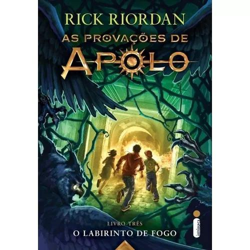 As Provações De Apolo 3 - O Labirinto De Fogo Rick Riordan