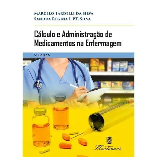 Cálculo E Administração Medicamento Enfermag