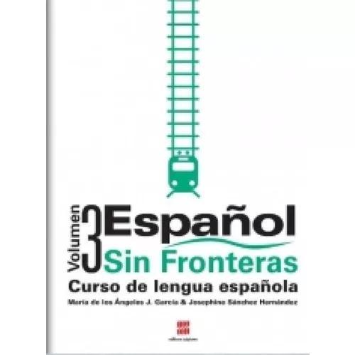 Español Sin Fronteras - Vol 3