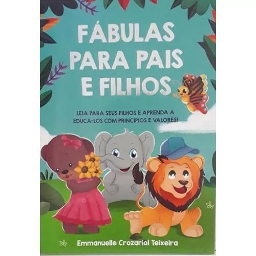 Fabulas Para Pais E Filhos - Autores