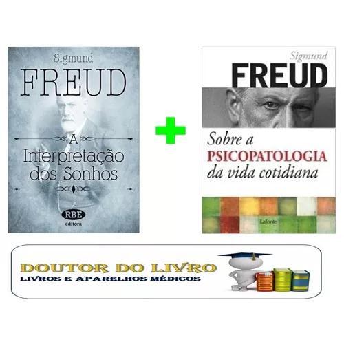 Freud Sobre A Psicopatologia + Interpretação Dos Sonhos