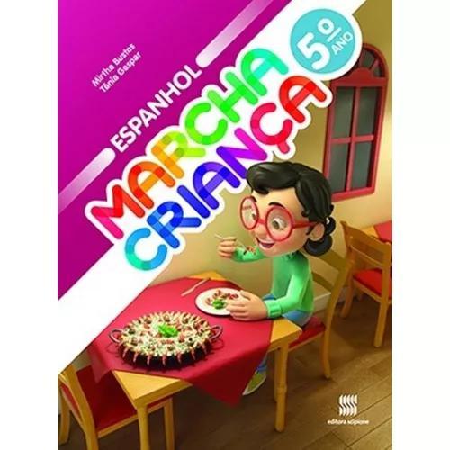 Marcha Criança Espanhol - 5 Ano