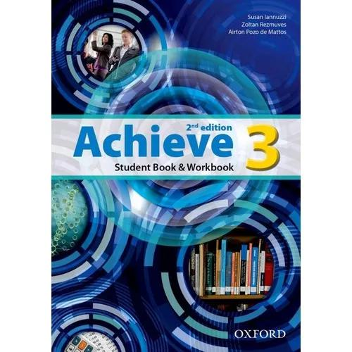 Achieve 3 -student's Book And Workbook - Second Edition - Ox