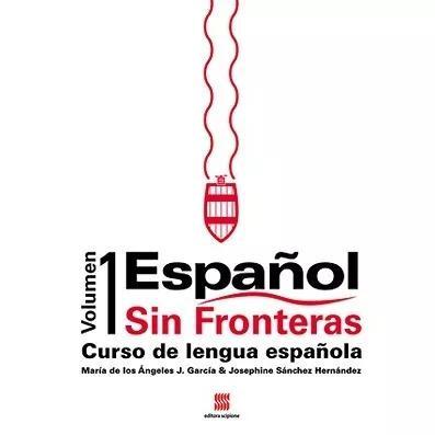 Español Sin Fronteras Volumen 1 (Novo)