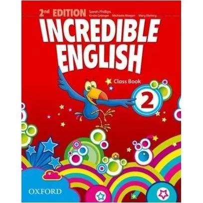 Incredible English 2 - Class Book - - 2 Ed.