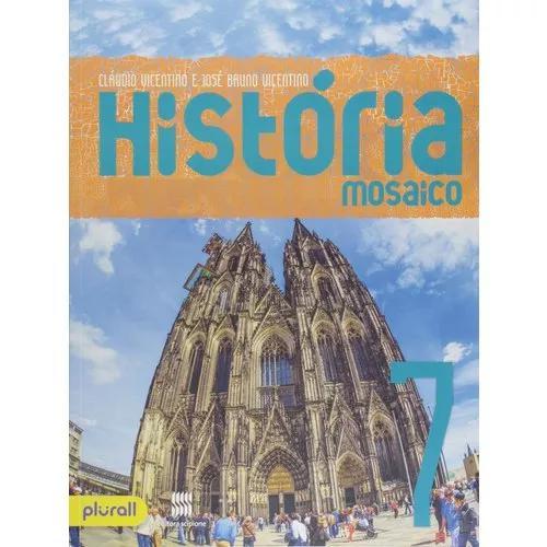 Mosaico História 7º Ano - Livro Novo