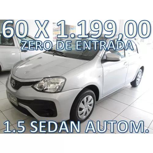 Toyota Etios Sedán 1.5 Aut. Zero De Entrada + 60 X 1.199,00