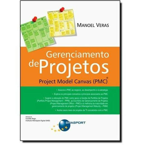 Gerenciamento de Projetos: Project Model Canvas (PMC)