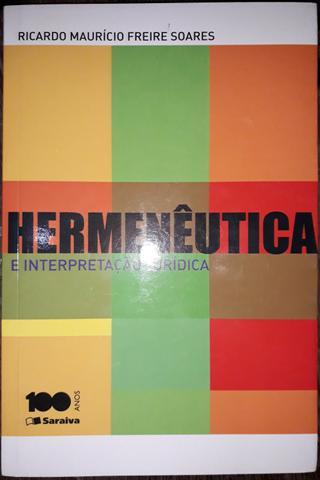 Hermenêutica e interpretação jurídica - Ricardo