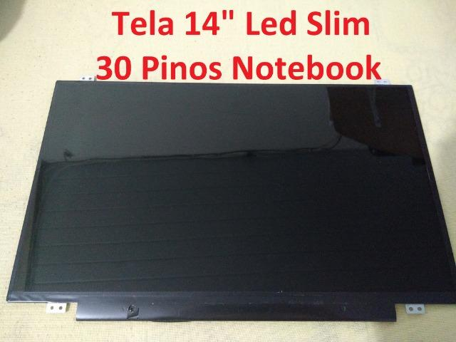 "Tela 14"" Led Slim 30 Pinos Para Notebook"