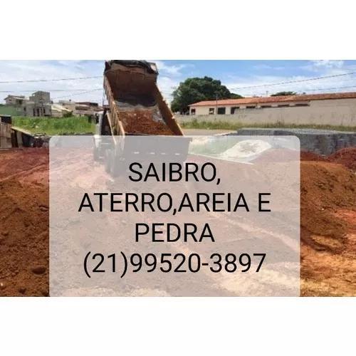 Saibro,aterro,areia E Pedra (21)99520-3897